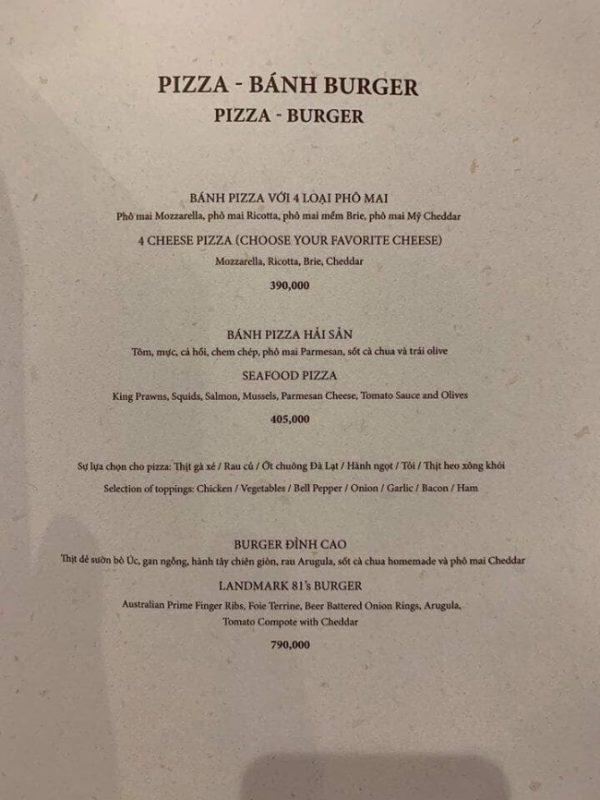 Pizza giá từ 390 - 450 ngàn đồng, còn burger 790 ngàn đồng.